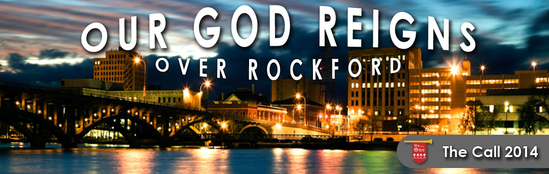 Our God Reigns Over Rockford Illinois - The Call Rockford 2014